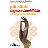 Petit trait� de sagesse bouddhiste � l'usage des occidentauxpar Xavier Cornette de...