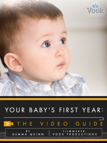 Your Baby's First Year: The Video Guide