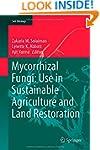 Mycorrhizal Fungi: Use in Sustainable...