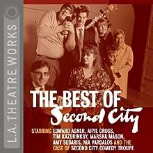 The Best of Second City, Volume 1  by Second City Narrated by Stephen Colbert, Steve Carell, Amy Sedaris, Paul Dinelo, Marsha Mason