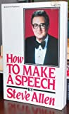 How to Make a Speech (0070011699) by Allen, Steve