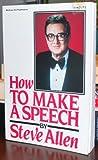 How to Make a Speech (0070011699) by Allen, Steve