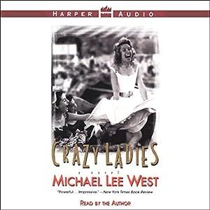 Crazy Ladies Audiobook
