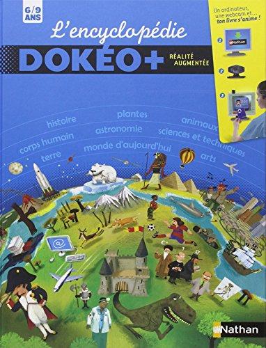 L'encyclopédie Dokéo + 6/9 ans