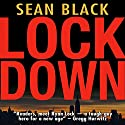 Lockdown (       UNABRIDGED) by Sean Black Narrated by Elijah Alexander