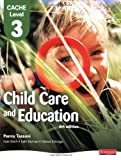 CACHE Level 3 Child Care and Education Student Book (CACHE Child Care and Education 2007)