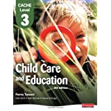 CACHE Level 3 Child Care and Education Student Book (CACHE Child Care and Education 2007)by Penny Tassoni