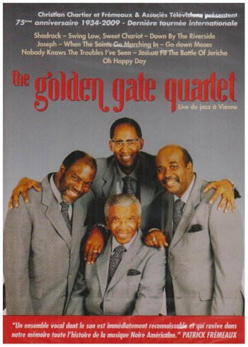 Golden Gate Quartet - 75th Anniversary 1934-2009 - Live In Vienna [2008] [DVD]
