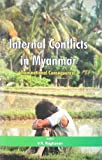 V. R. Raghavan Internal Conflicts in Myanmar: Transnational Consequences