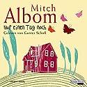 Nur einen Tag noch Hörbuch von Mitch Albom Gesprochen von: Gunter Schoß
