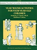 img - for By Anthony J. Coletta Year-Round Activities for Four-Year-Old Children (Preschool Curriculum Activities Library) [Paperback] book / textbook / text book