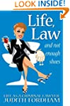 Life, Law and Not Enough Shoes-Life A...