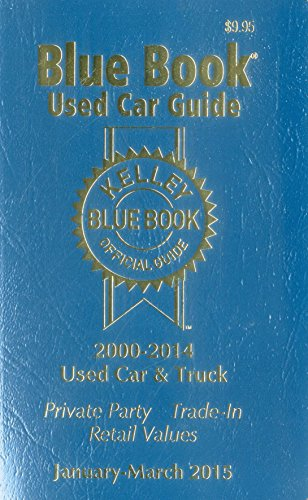 Kelley Blue Book Used Car Guide: January-March 2015 (Kelley Blue Book Used Car Guide Consumer Edition)