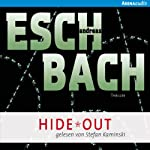 Hide*Out (Out 2) | Andreas Eschbach