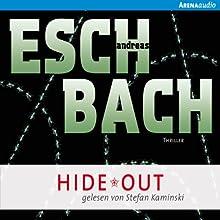 Hide*Out (Out 2) Hörbuch von Andreas Eschbach Gesprochen von: Stefan Kaminski