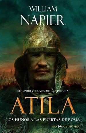 Atila. Los Hunos A Las Puertas De Roma