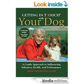 Getting In Touch With Your Dog: A Gentle Approach To Influencing Behaviour Health And Performance