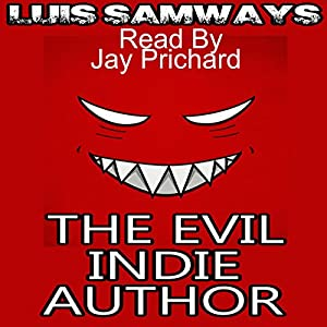 The Evil Indie Author Audiobook