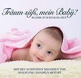 echange, troc  - Träum Süß, Mein Baby! Klassik Zum Träumen
