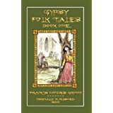 Gypsy Folk Tales Book One - NEW Illustrated Editionby Groome Francis H.