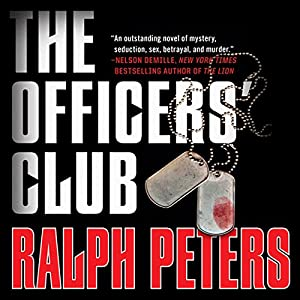 The Officers' Club | [Ralph Peters]