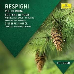 - Virtuoso-Respighi: Pini Di Roma Fontane Di Roma - Amazon.com Music