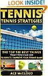 Tennis: Tennis Strategies- The Top 10...