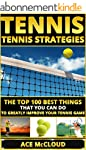 Tennis: Tennis Strategies: The Top 10...