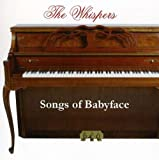 Songs of Babyface Whispers