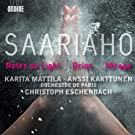 Kaija Saariaho: Notes on Light / Orion / Mirage