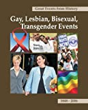 img - for Great Events From History: Gay, Lesbian, Bisexual, Trangender Events book / textbook / text book