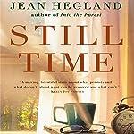 Still Time: A Novel | Jean Hegland