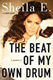 img - for The Beat of My Own Drum: A Memoir book / textbook / text book