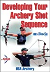 Developing Your Archery Shot Sequence...