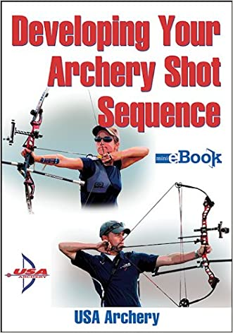 Developing Your Archery Shot Sequence Mini e-Book