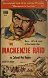 img - for The Mackenzie Raid (Mackenzie's Raiders television series tie-in cover) (460K) book / textbook / text book