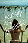 A Thousand New Beginnings: Tales of S...