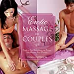 Erotic Massage for Couples: Head to T...
