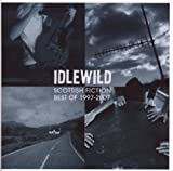 Scottish Fiction: Best Of 1997-2007 [Australian Import] Idlewild
