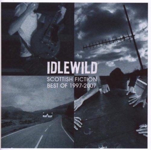 Idlewild - Scottish Fiction (The Best Of 1997-2007) - Zortam Music