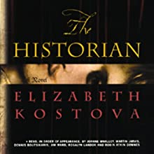 The Historian Audiobook by Elizabeth Kostova Narrated by Joanne Whalley, Martin Jarvis, Dennis Boutsikaris