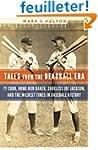 Tales from the Deadball Era: Ty Cobb,...