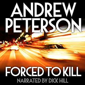 Forced to Kill - Andrew Peterson