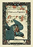 img - for Time and the Tapestry: A William Morris Adventure by Plotz, John (2014) Hardcover book / textbook / text book
