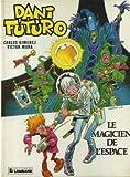 echange, troc Carlos GIMENEZ - Le Magicien de l'espace