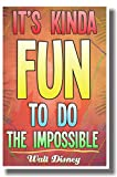 It's Kind of Fun to Do the Impossible 2 - NEW Classroom Motivational Poster