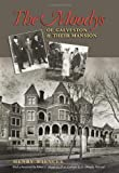 The Moodys of Galveston and Their Mansion (Sara and John Lindsey Series in the Arts and Humanities) (1603441824) by Wiencek, Henry