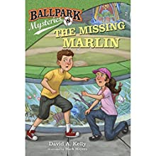 The Missing Marlin: Ballpark Mysteries, Book 8 (       UNABRIDGED) by David A. Kelly Narrated by Marc Cashman