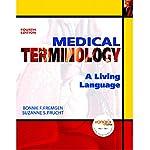 VangoNotes for Medical Terminology: A Living Language, 4/e | Bonnie F. Fremgen