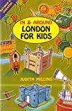 In and Around London for Kids